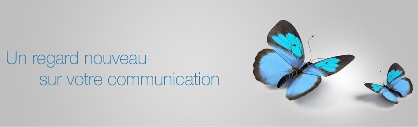 nouveau regard sur votre communication